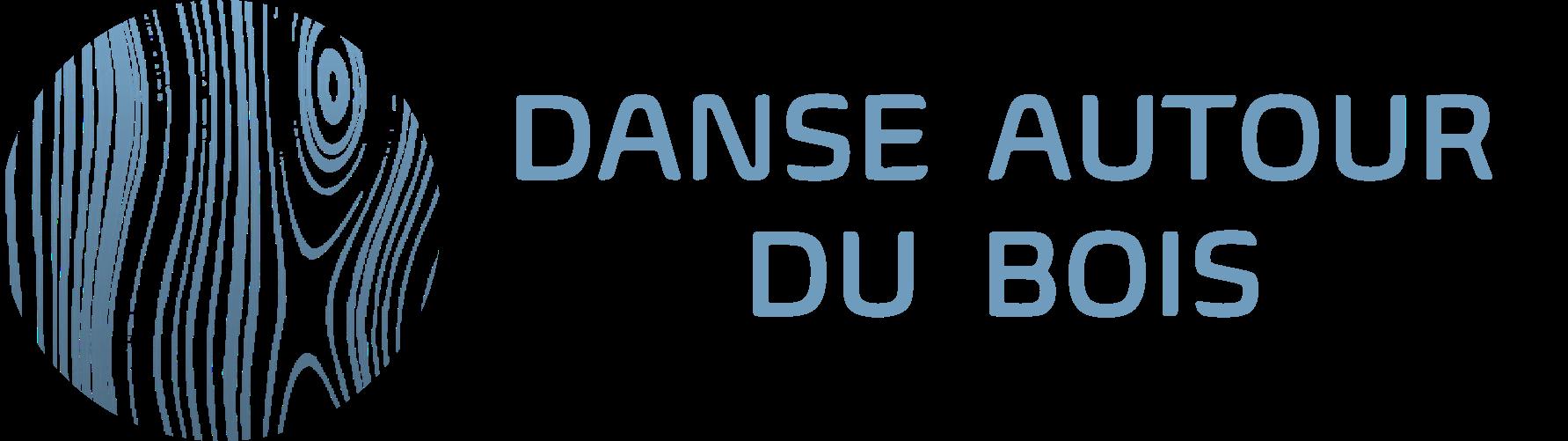 DANSE AUTOUR DU BOIS